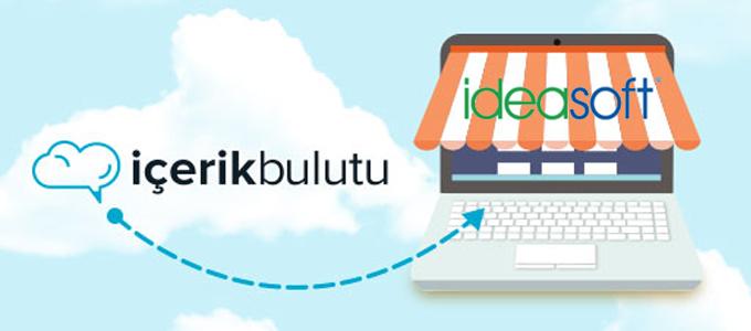 IdeaSoft müşterilerine özel, özgün ve profesyonel içerik için İçerik Bulutu kampanyası