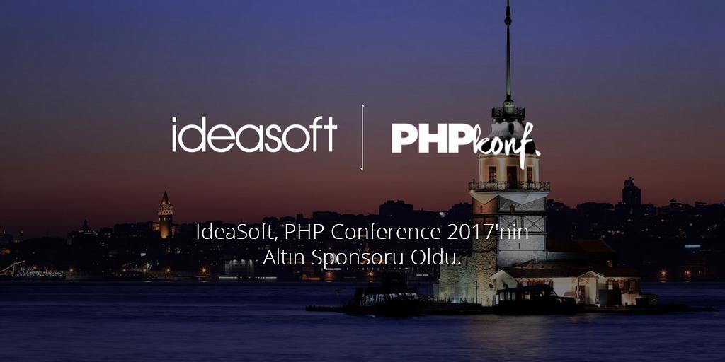 Ideasoft, PHP Conference 2017'nin Altın Sponsoru Oldu